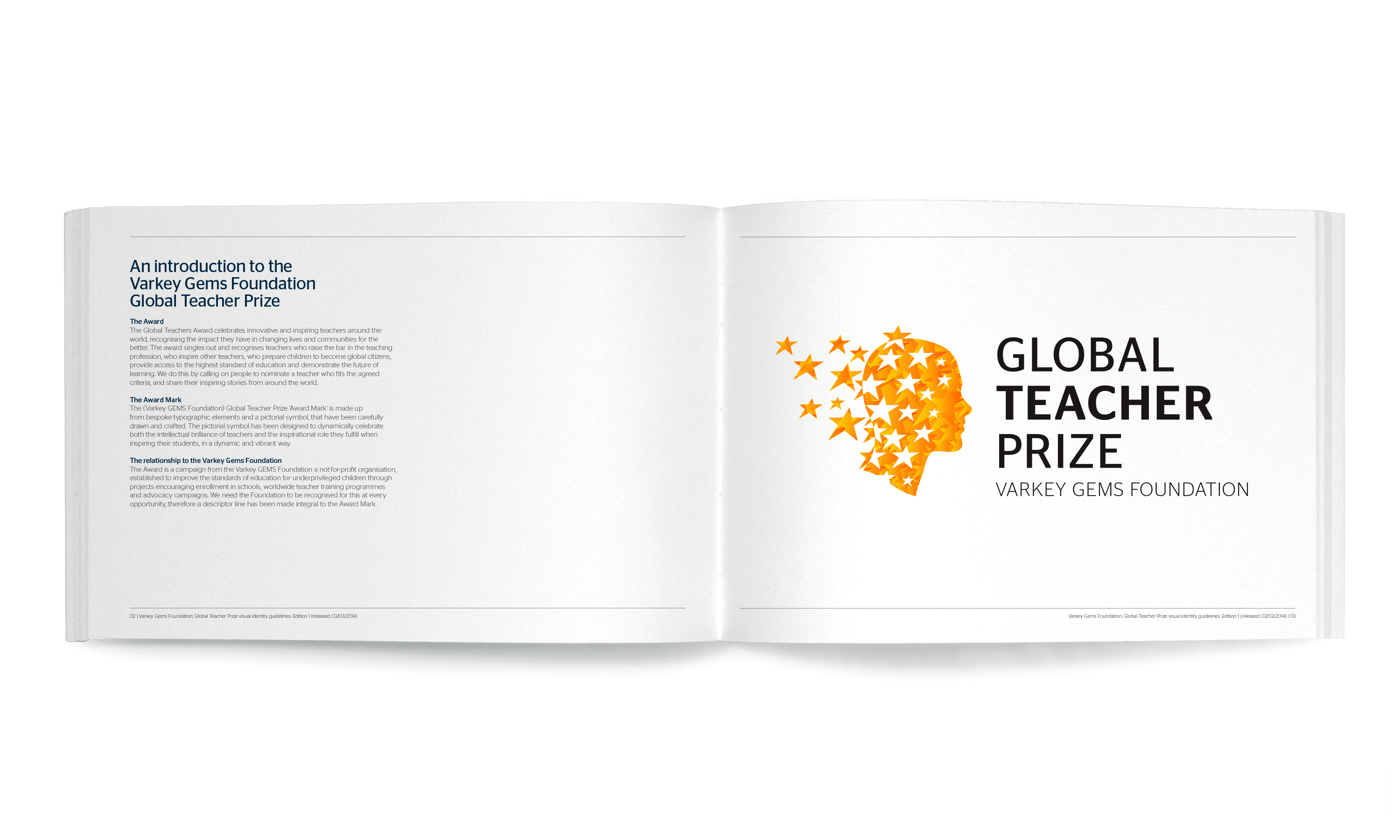 By Dana Robertson Creative Director and Founder of Neon. The Global Teacher Prize guidelines about the brand mark. Launching the